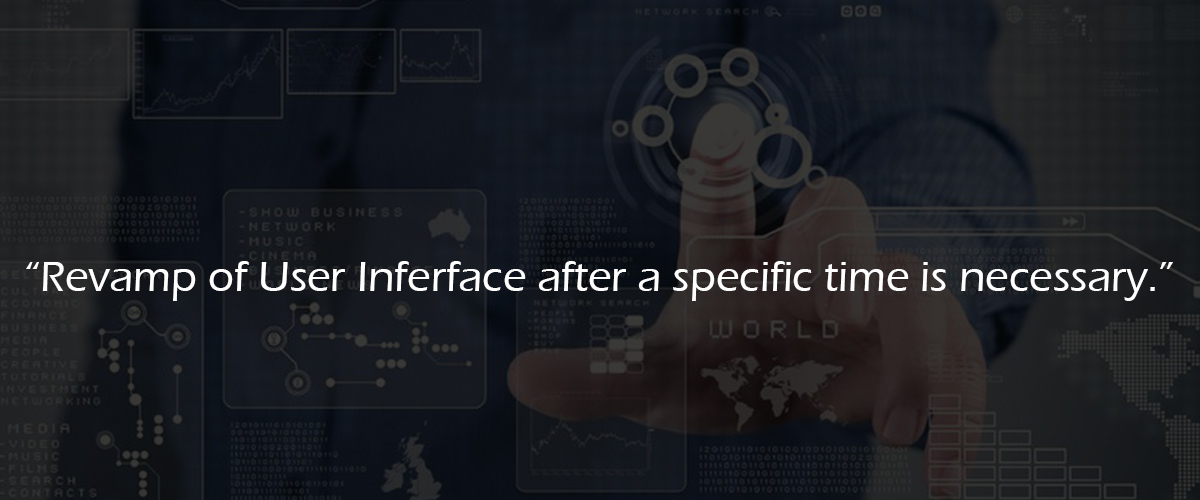 Interface should be revamped